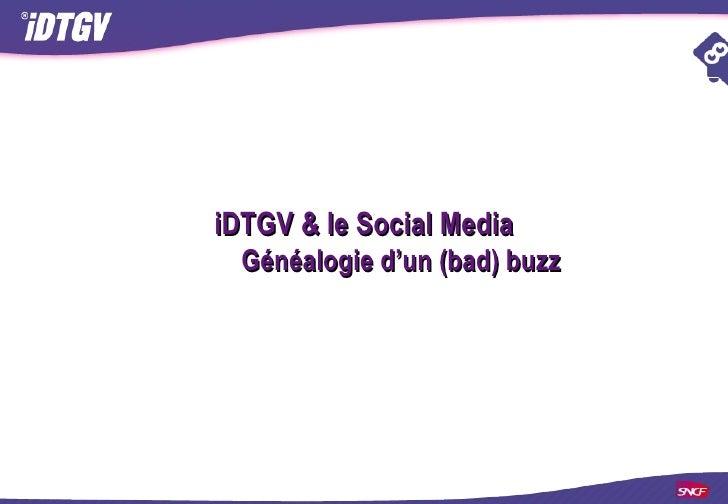 iDTGV & le Social Media  Généalogie d'un (bad) buzz