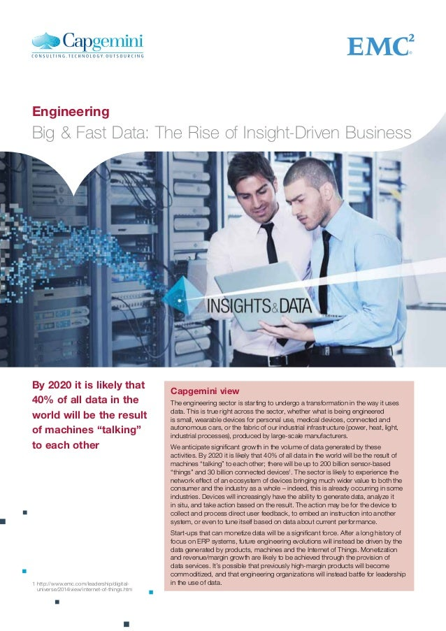 Capgemini view The engineering sector is starting to undergo a transformation in the way it uses data. This is true right ...
