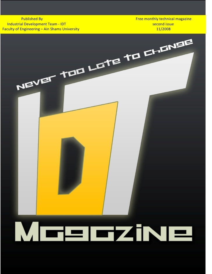 Published By                        Free monthly technical magazine  Industrial Development Team - IDT                    ...
