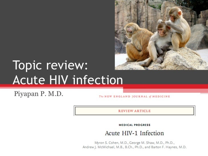 Topic review: Acute HIV infection Piyapan P. M.D.