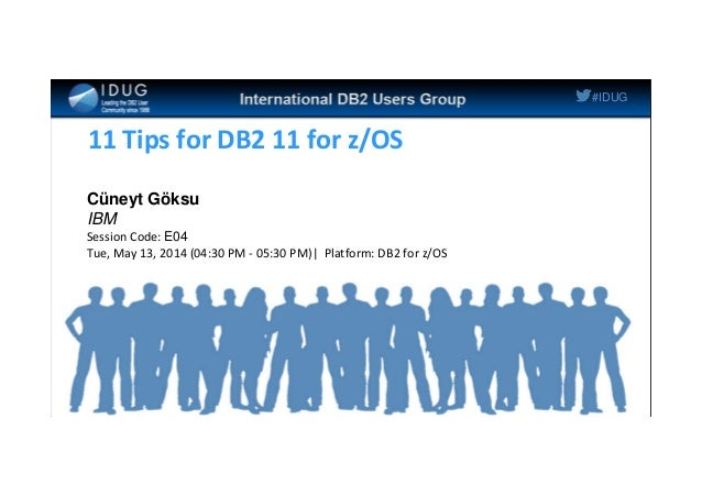 idug na 2014 11 tips for db2 11 for z os rh slideshare net Zo Shoes z OS Scope Review