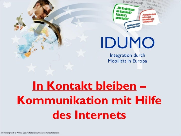 IDUMO Integration durch Mobilität in Europa In Kontakt bleiben  – Kommunikation mit Hilfe des Internets