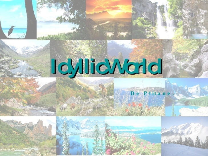 IdyllicWorld De Ptitane.