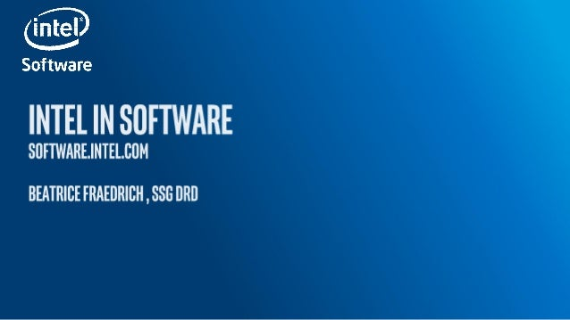 Intel® Developer Zone • Free tools and code samples • Technical articles, forums and tutorials. • Connect with Intel and i...