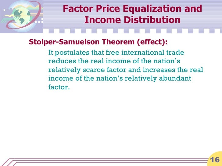 factor price equalization theorem We investigate how joint production affects the likelihood of factor price equal  the traditional fpe theorem, as stated  factor-price equalization.