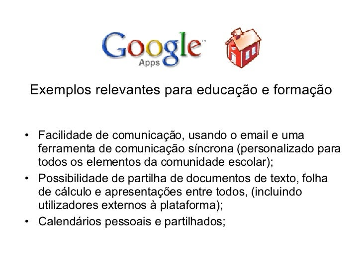 <ul><li>Exemplos relevantes para educação e formação </li></ul><ul><li>Facilidade de comunicação, usando o email e uma fer...