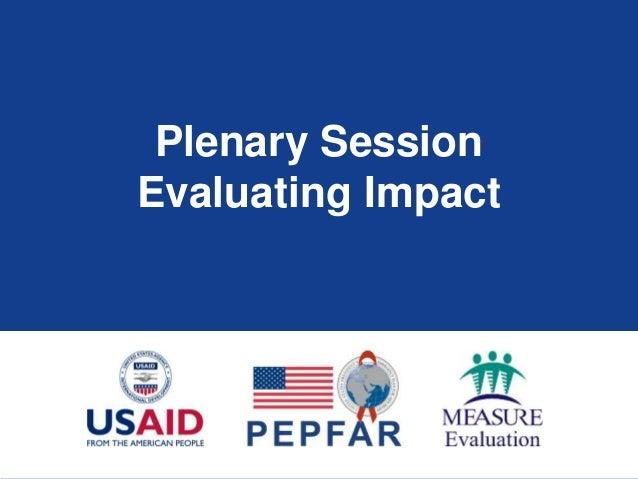 Plenary Session Evaluating Impact