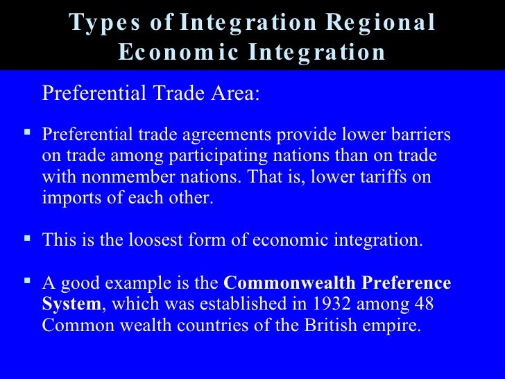 types of economic intergration Start studying ch 8 regional economic integration learn vocabulary, terms, and more with flashcards, games, and other study tools  five levels (main types) of .