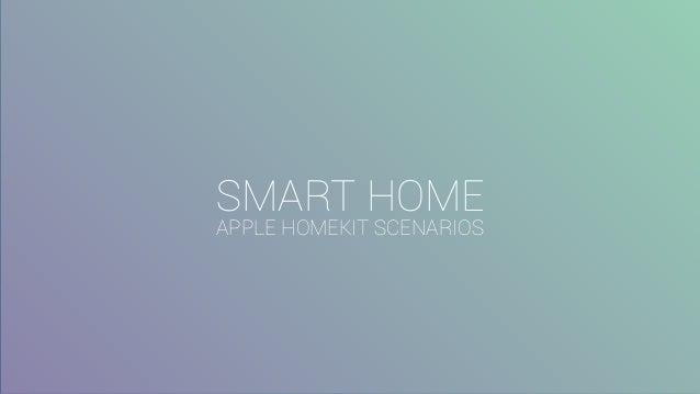 smart home apple homekit scenarios. Black Bedroom Furniture Sets. Home Design Ideas