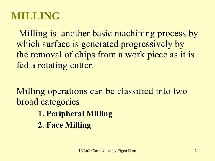 MIlling 1 Slide 2