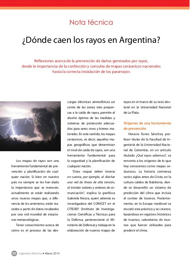 52 Ingeniería Eléctrica • Marzo 2014 Nota técnica ¿Dónde caen los rayos en Argentina? Reflexiones acerca de la prevención ...