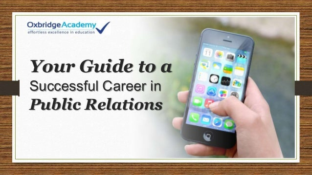 Your Guide to a Successful Career in Public Relations