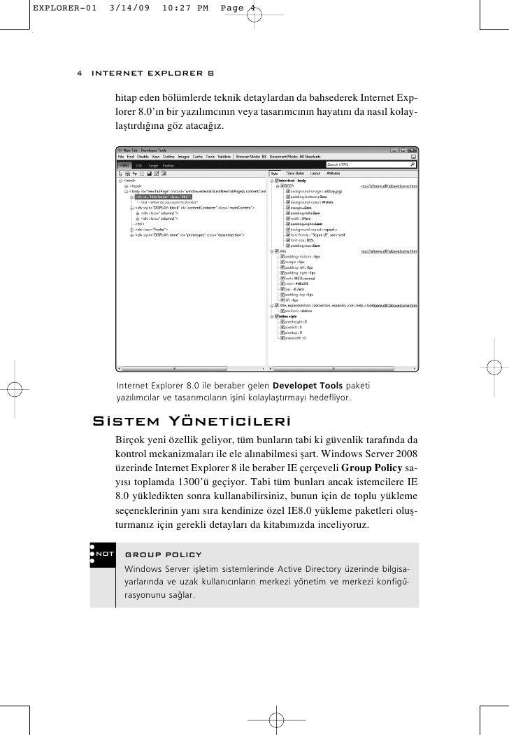 4 INTERNET EXPLORER 8          hitap eden bölümlerde teknik detaylardan da bahsederek Internet Exp-         lorer 8.0'›n b...