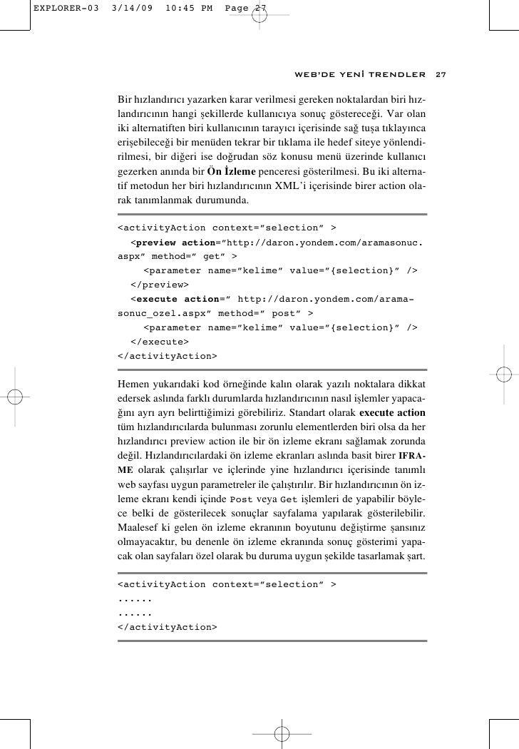 WEB'DE YEN‹ TRENDLER               27  Bir h›zland›r›c› yazarken karar verilmesi gereken noktalardan biri h›z- land›r›c›n›...