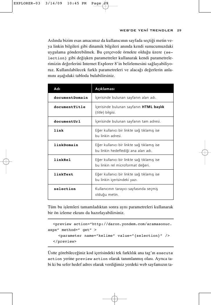 WEB'DE YEN‹ TRENDLER             29  Asl›nda bizim esas amac›m›z da kullan›c›n›n sayfada seçti¤i metin ve- ya linkin bilgi...