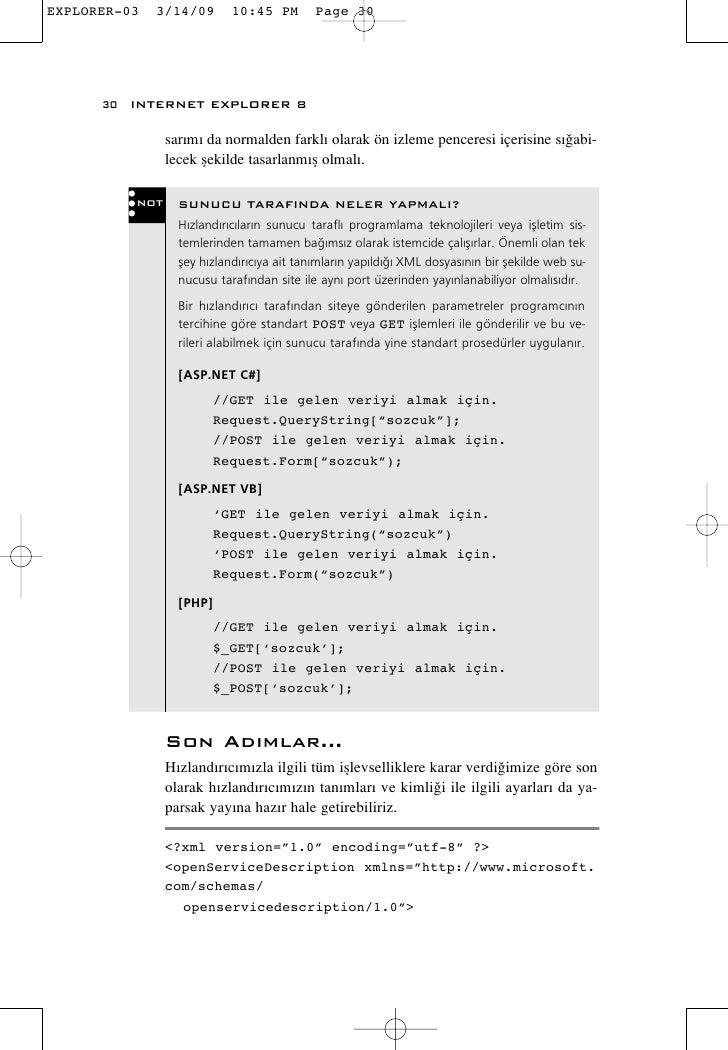 30 INTERNET EXPLORER 8           sar›m› da normalden farkl› olarak ön izleme penceresi içerisine s›¤abi-          lecek fle...