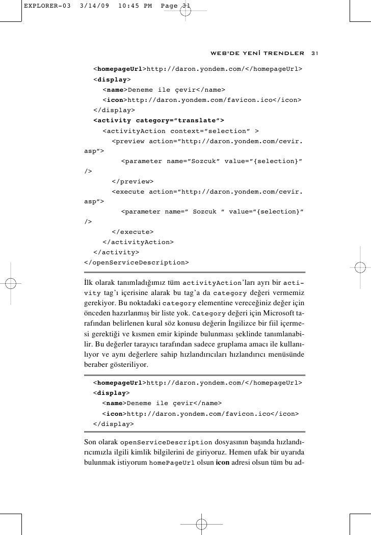 WEB'DE YEN‹ TRENDLER              31     <homepageUrl>http://daron.yondem.com/</homepageUrl>    <display>      <name>Denem...