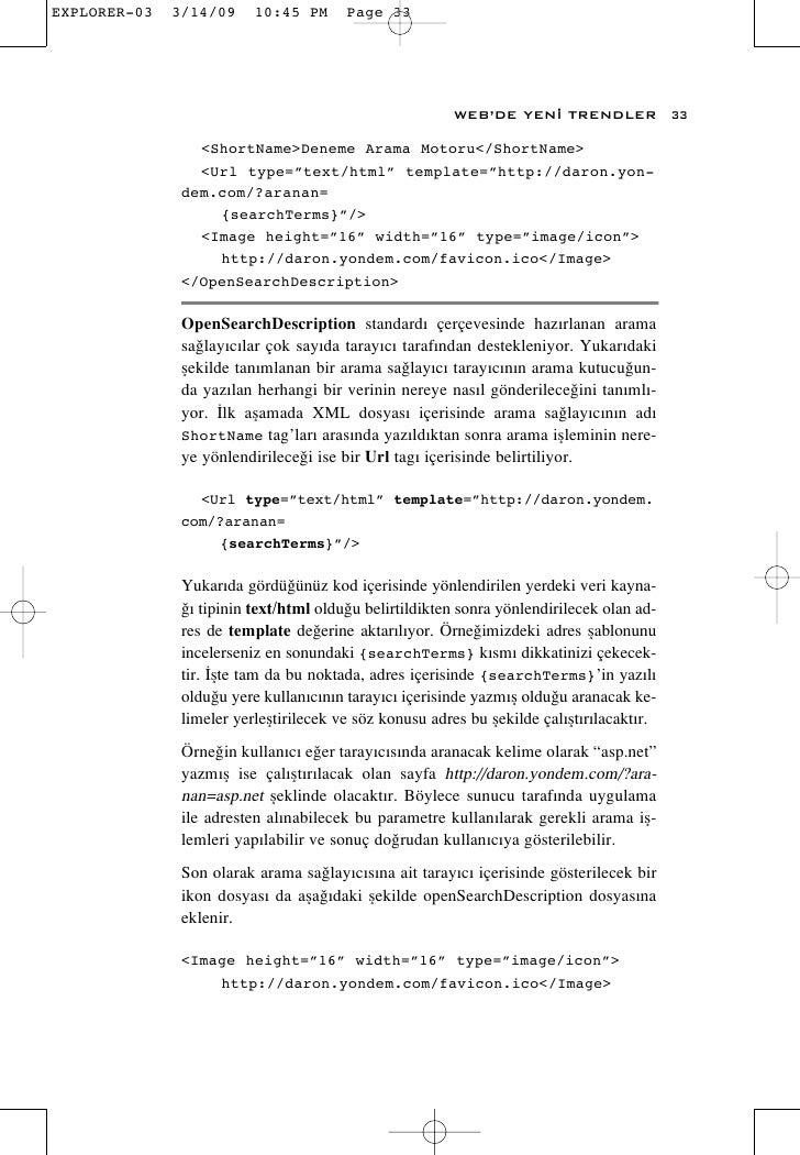"""WEB'DE YEN‹ TRENDLER               33    <ShortName>Deneme Arama Motoru</ShortName>   <Url type=""""text/html"""" template=""""http..."""