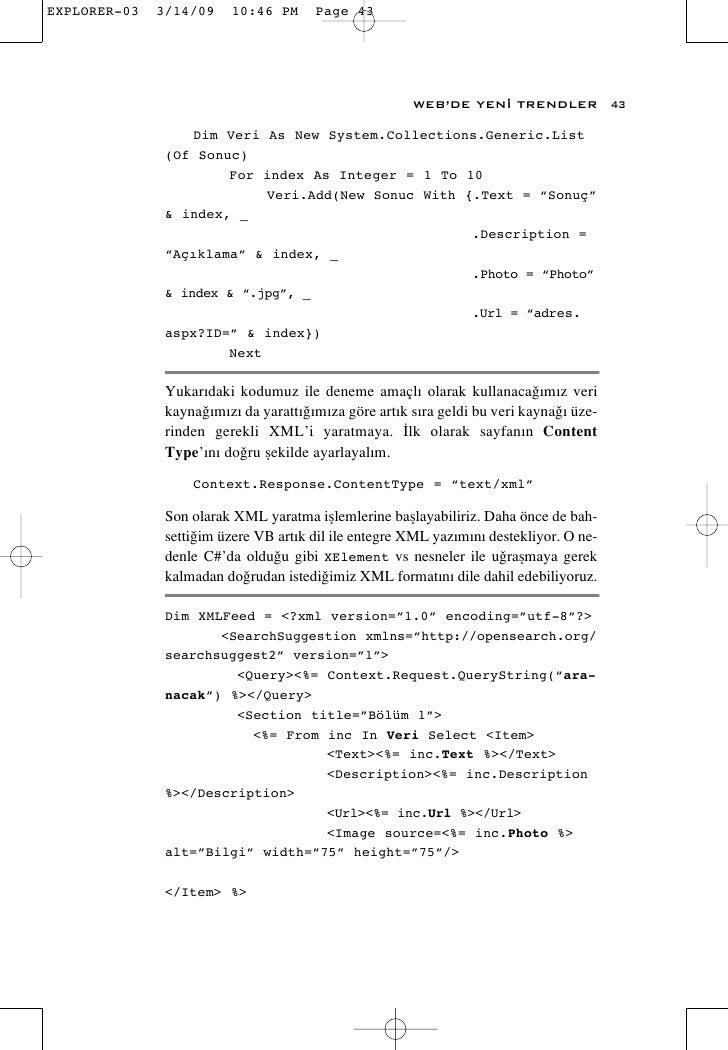 WEB'DE YEN‹ TRENDLER              43      Dim Veri As New System.Collections.Generic.List (Of Sonuc)         For index As ...
