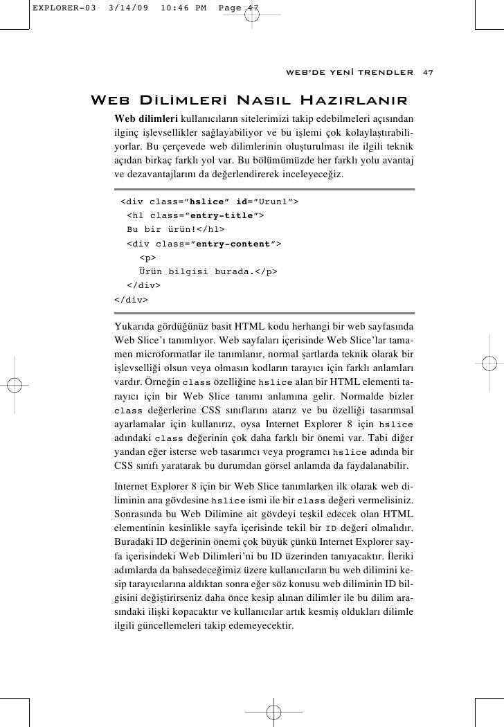 WEB'DE YEN‹ TRENDLER              47   Web Dilimleri Nas›l Haz›rlan›r   Web dilimleri kullan›c›lar›n sitelerimizi takip ed...