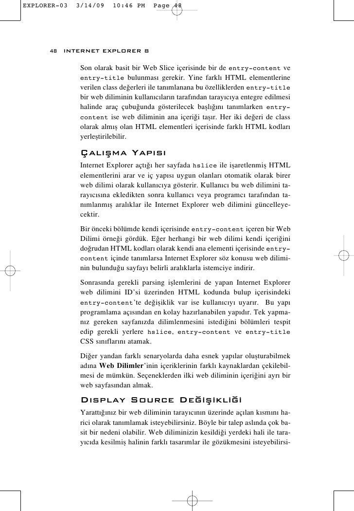 48 INTERNET EXPLORER 8        Son olarak basit bir Web Slice içerisinde bir de entry-content ve       entry-title bulunmas...