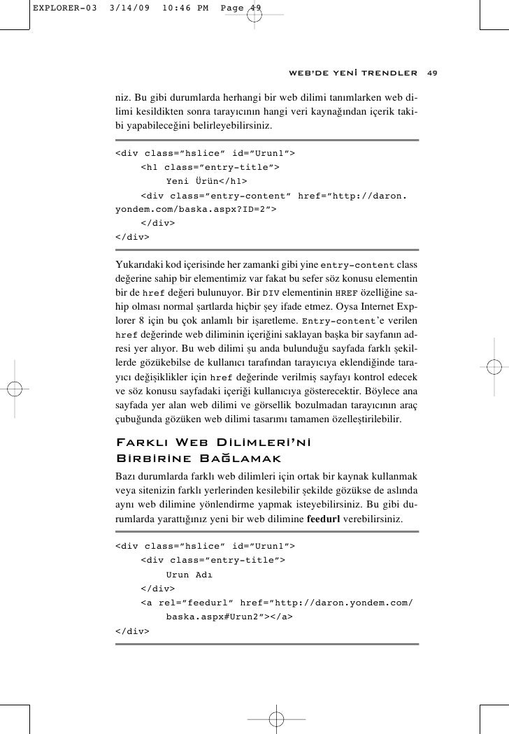 WEB'DE YEN‹ TRENDLER              49  niz. Bu gibi durumlarda herhangi bir web dilimi tan›mlarken web di- limi kesildikten...