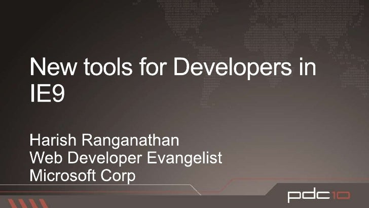 New Tools for Developers in IE9