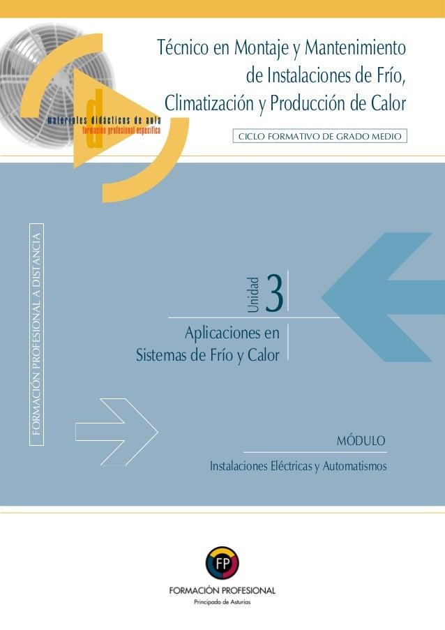 Técnico en Montaje y Mantenimiento de Instalaciones de Frío, Climatización y Producción de Calor  Unidad  FORMACI‡N PROFES...