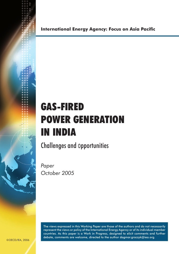 International Energy Agency: Focus on Asia Pacific                  GAS-FIRED                  POWER GENERATION            ...