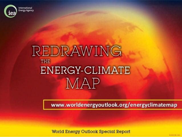 © OECD/IEA 2013www.worldenergyoutlook.org/energyclimatemap