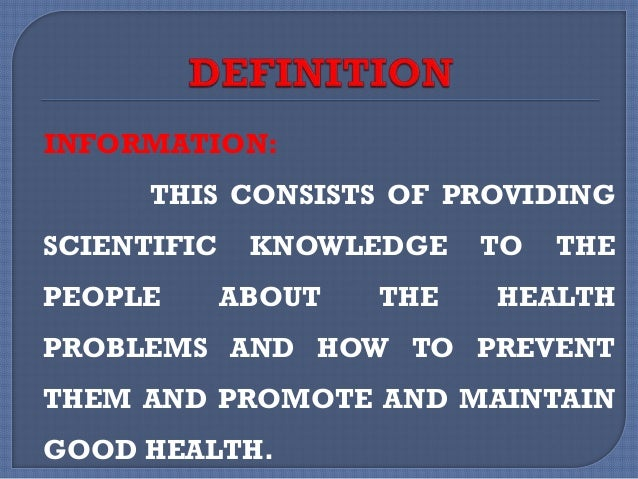 IT CONSISTS OF EDUCATING OR MOTIVATING THE PEOPLE TO CHANGE THEIR LIFE STYLE OR BEHAVIOUR FOR BETTERMENT OF THEIR HEALTH.