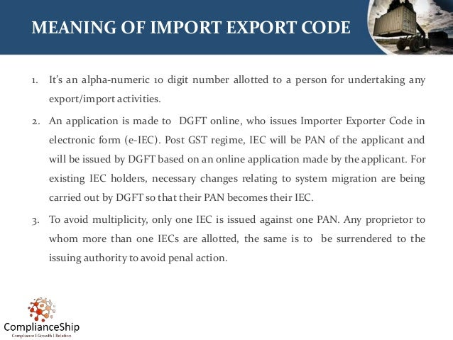Import Export Code (IEC) - Business beyond the Boundaries  Slide 2