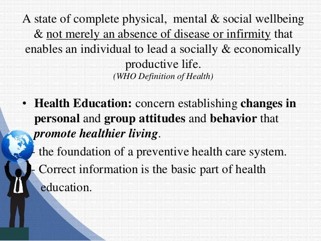 A state of complete physical, mental & social wellbeing & not merely an absence of disease or infirmity that enables an in...