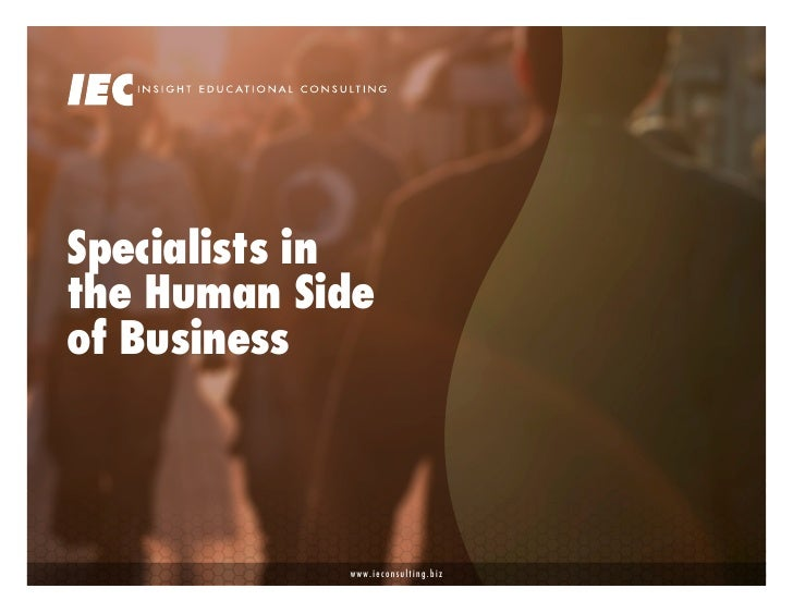 Specialists in the Human Side of Business                www.ieconsulting.biz