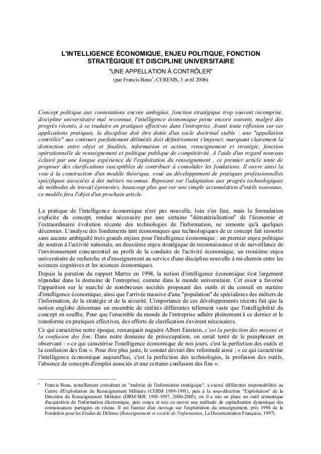 """L'INTELLIGENCE ÉCONOMIQUE, ENJEU POLITIQUE, FONCTION  STRATÉGIQUE ET DISCIPLINE UNIVERSITAIRE  """"UNE APPELLATION À CONTRÔLE..."""