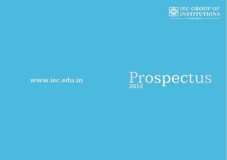 IEC GROUP OF                        INSTITUTIONS                          Greater Noidawww.iec.edu.in   Prospectus        ...