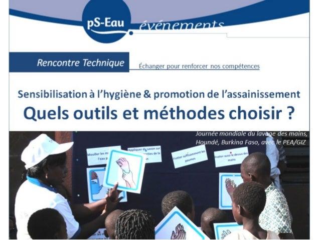 Outils et méthodes de sensibilisation à l'hygiène et de promotion de l'assainissement Agence française de Développement Pa...