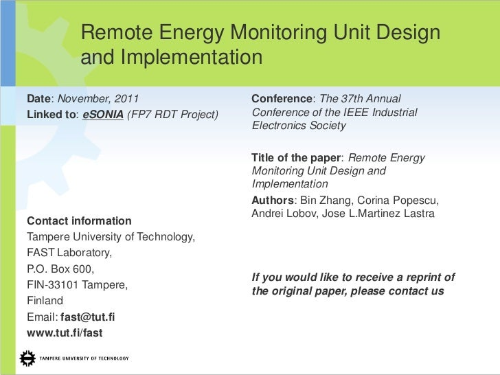 Remote Energy Monitoring Unit Design          and ImplementationDate: November, 2011                  Conference: The 37th...