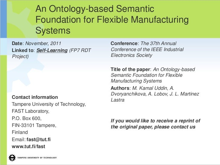 An Ontology-based Semantic          Foundation for Flexible Manufacturing          SystemsDate: November, 2011            ...