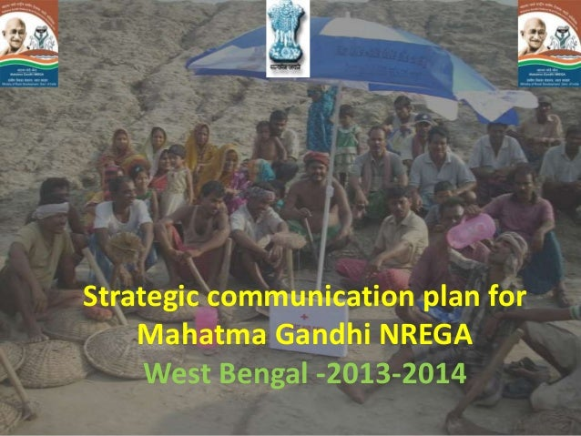 Strategic communication plan for Mahatma Gandhi NREGA West Bengal -2013-2014