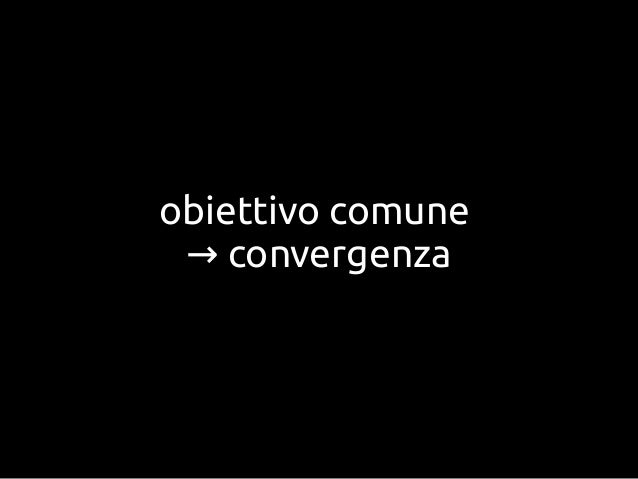 obiettivo comuneconvergenza→
