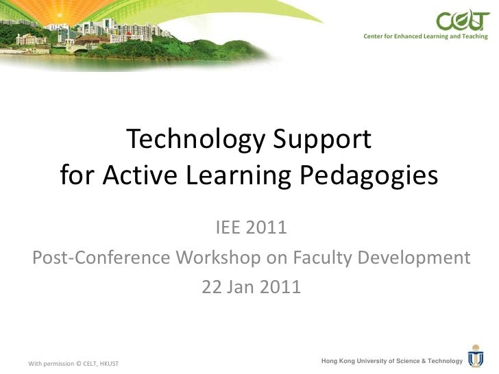 Technology Support for Active Learning Pedagogies