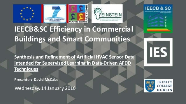 IEECB&SC Efficiency in Commercial Buildings and Smart Communities Synthesis and Refinement of Artificial HVAC Sensor Data ...