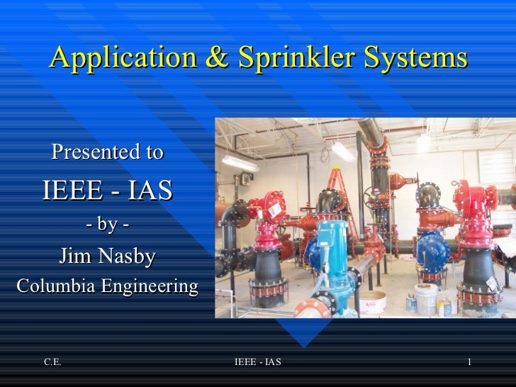 IEEE-IAS 2012.02.18 Presentation - Sprinkler Systems and Fire Pump Applications