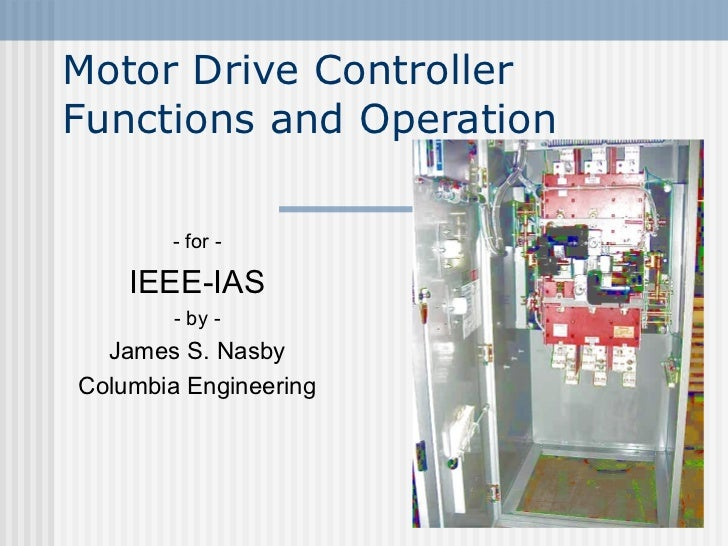 IEEE-IAS 2012.02.18 Presentation - Electric Motor Fire Pump Controller Functions