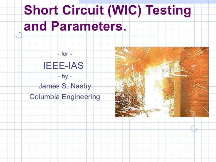 IEEE-IAS 2012.02.18 Presentation - Short Circuit Testing of Fire Pump Controllers