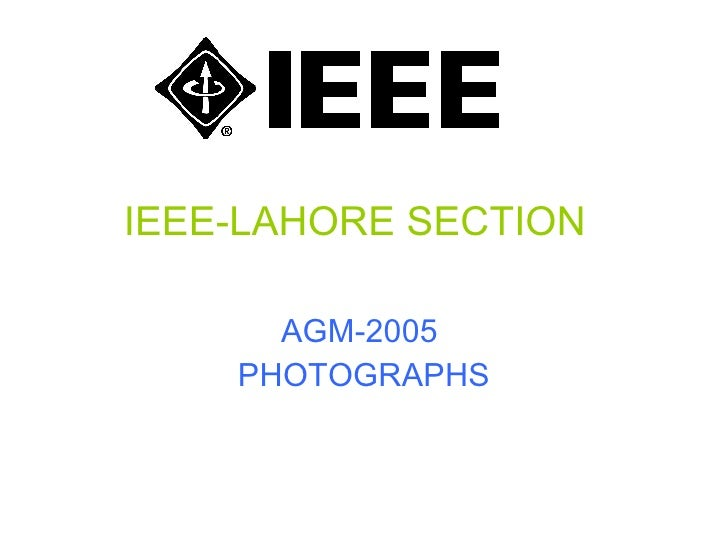 IEEE-LAHORE SECTION AGM-2005  PHOTOGRAPHS