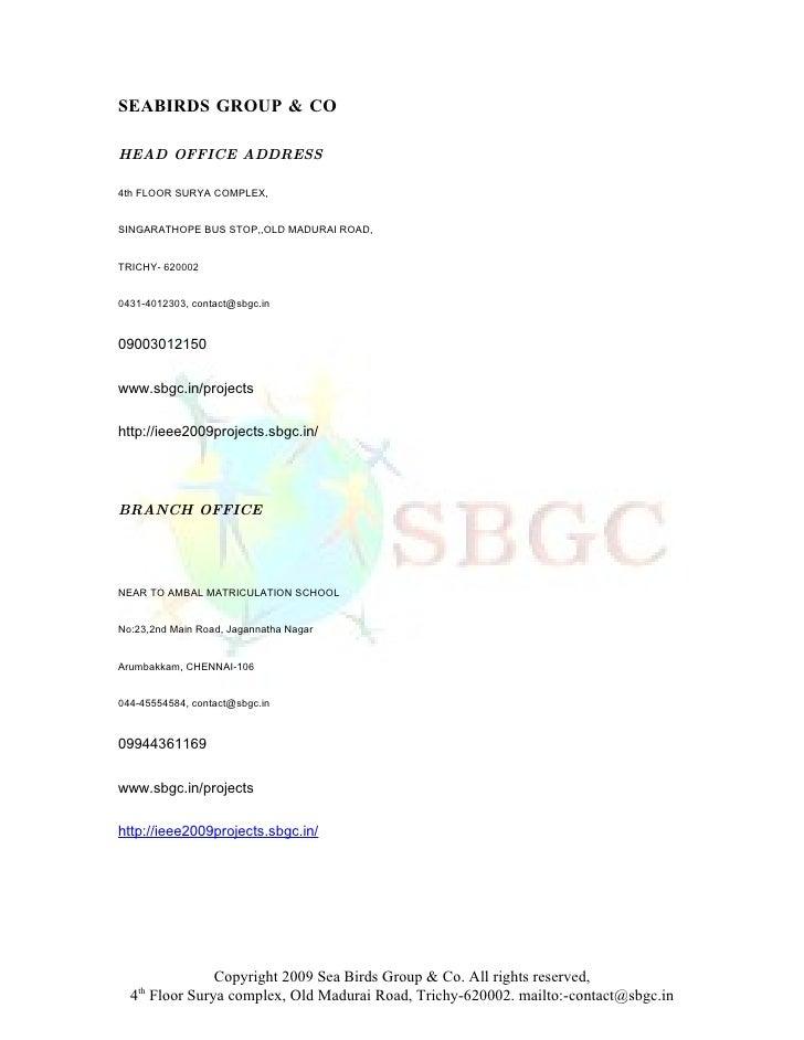 SEABIRDS GROUP & CO  HEAD OFFICE ADDRESS  4th FLOOR SURYA COMPLEX,   SINGARATHOPE BUS STOP,,OLD MADURAI ROAD,   TRICHY- 62...