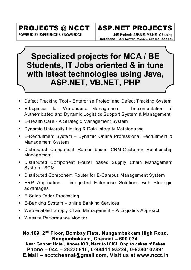 PROJECTS @ NCCT POWERED BY EXPERIENCE & KNOWLEDGE ASP.NET PROJECTS .NET Projects ASP.NET, VB.NET, C# using Database – SQL ...