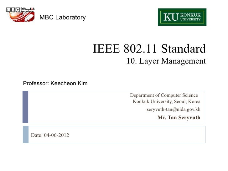 MBC Laboratory                          IEEE 802.11 Standard                               10. Layer ManagementProfessor: ...